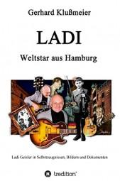 Gerhard Klußmeier: LADI – Weltstar aus Hamburg